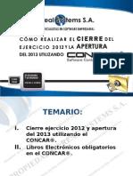 Simposio CONCAR 2013 Cierre Ejercicio 2012 Apertura 201 CONCAR CB