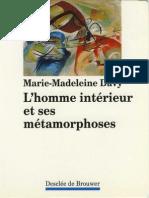 Davy  M. M. - L'Homme Intérieur Et Ses Métamophoses