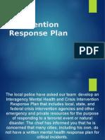 CJHS/410 Week five Intervention Response Plan