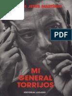 Mi General Torrijos - Jose de Jesus Martinez