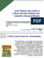 Governança Global Das Redes e Direito Trabalho Compartilhado. Carolina Rossini