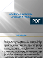 Mecânica da Fratura aplicada à Fadiga