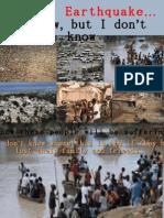 Haiti Earthquake… I Know , But I