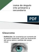 Glaucoma de Angulo Abierto Primario y Secundario