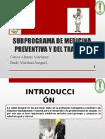 SUBPROGRAMA DE MEDICINA PREVENTIVA Y DEL TRABAJO.pptx