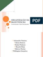 67835996 Organizacao Da Manutencao Centralizada Descentralizado