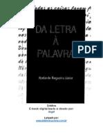 Da Letra à Palavra - Abelardo Nogueira Junior