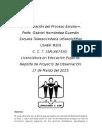 Reporte de Practica Escuela Telesecundaria Ixtlaxolotitlan USAER 201