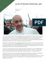 Pope Francis a Big Fan of Mozart, Dostoevsky, And Cervantes