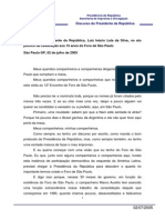 3 Discurso Do Presidente Da Republica Luiz Inacio Lula Da Silva No Ato Politico de Celebracao Aos 15 Anos Do Foro de Sao Paulo