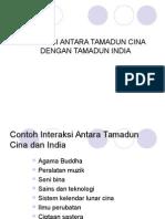 interaksi antara tamadun cina dengan tamadun india.ppt