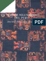 Tejidos Milenarios Del Perú. 2002