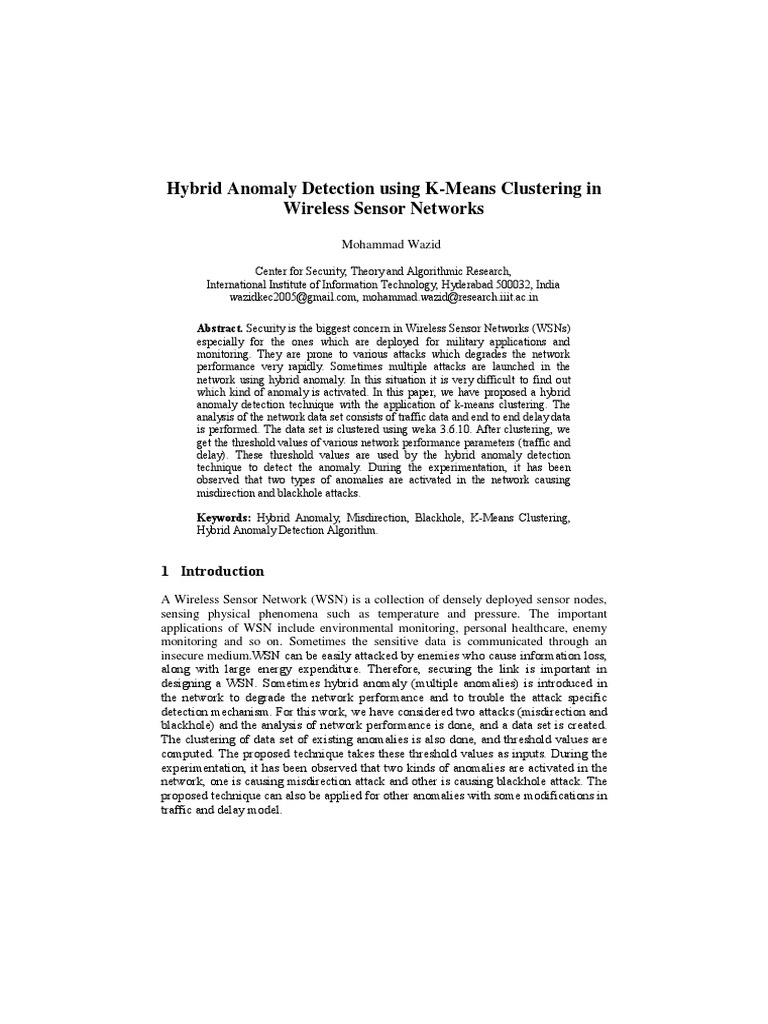 Hybrid Anomaly Detection Using K-means Clustering in WSN