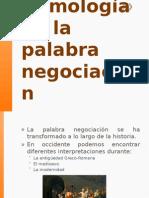 1. Etimología de La Palabra Negociación