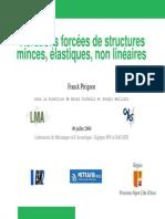 Vibrations Forcées de Structures Minces, Élastiques, Non Linéaires