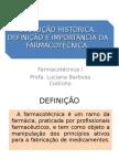 Aula 1 - Histórico - Farmacotécnica