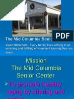 Mid Columbia Senior Center Powerpoint