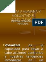 act5voluntadydignidadhumanaeinteligencia-111021231700-phpapp01