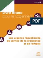 Livre Blanc Du Logement MEDEF 2015 Finalisé