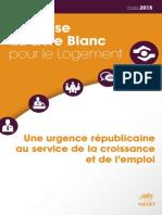Synthese Du Livre Blanc Du Logement_MEDEF 2015