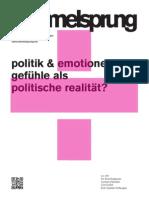 Politik und Emotionen - Gefühle als politische Realität?