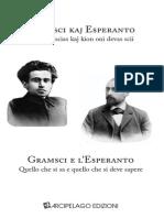 Gramsci kaj Esperanto Kion oni scias kaj kion oni devas scii - A cura di Andrea Montagner - testo italiano a fronte -  estratto