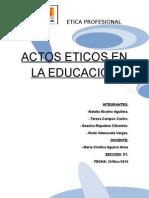 Actos Eticos en La Educacion