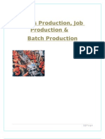 Job,Batch and Mass Production