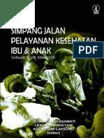 SIMPANG JALAN  PELAYANAN KESEHATAN IBU & ANAK Sebuah Studi Etnografi