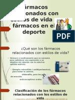 Farmacos Relacionados Con El Estilo de Vida y Farmacos en El Deporte