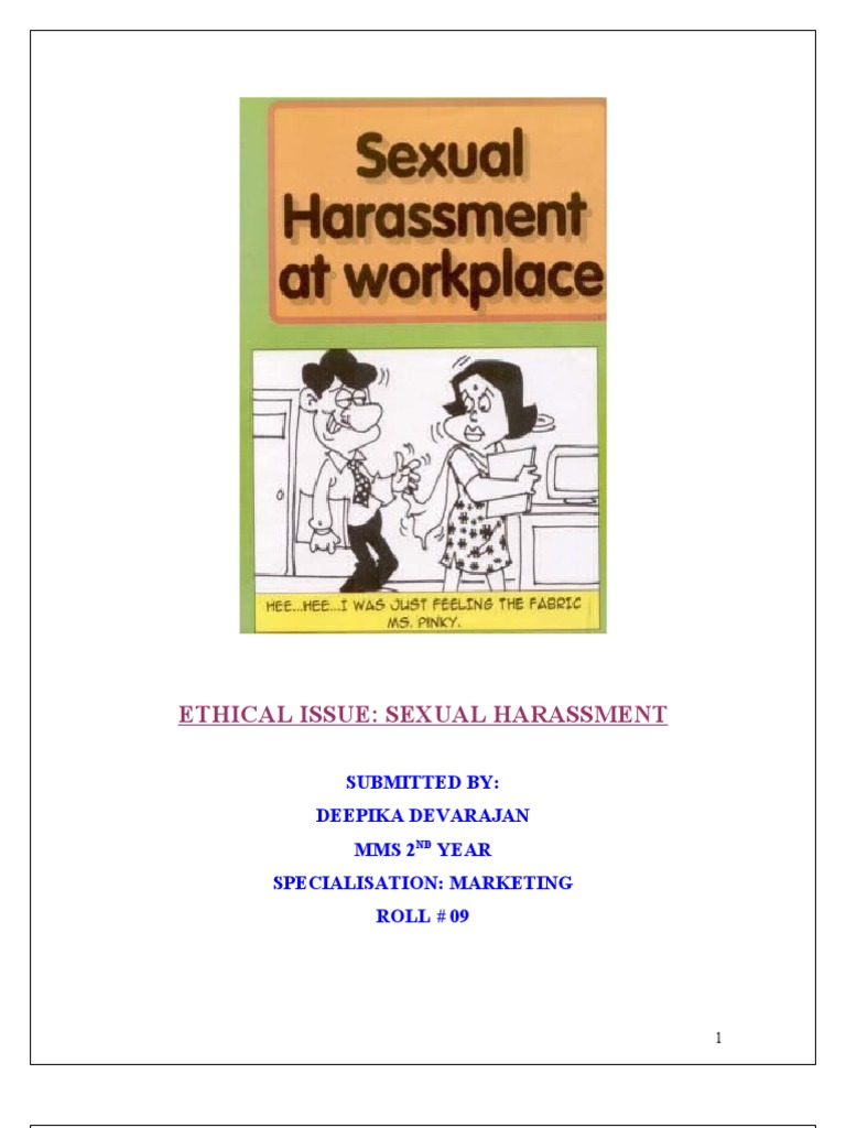 essay on sexual harassment in the workplace Sexual harassment in the workplaceintroductionsexual harassment is very complex and problematic for one out of two women at some point during their working lives (gutek, 1985).