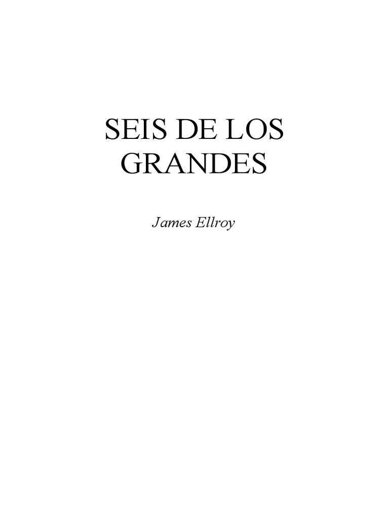 Alexa Fede Y La Cornuda Maria Se Masca La Tragedia ellroy james - seis de los grandes | john f. kennedy | dallas