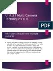 unit 23 multi camera techniques lo1