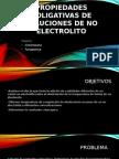 Presentacion PROPIEDADES Coligativas de Soluciones de No Electrolito (1)