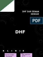 DHF Dan Demam Dengue