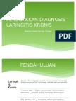 Penegakkan Diagnosis Laringitis Kronis