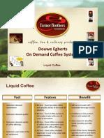 liquid coffee