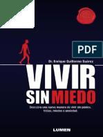 Vivir Sin Miedo Descubra Una Nueva Manera de Vivir Sin Panico, Fobias, Miedos o Ansiedad - Enrique Suarez