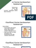 Klasifikasi Karies