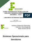 Slide Sistemasoperacionaisparaservidores 121124204507 Phpapp02