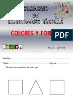 Cuaderno de Habilidades Básicas Colores y Formas Nivel Medio