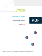 Immaterial Labour, Biopolitical Power and the Web 2.0