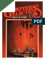 Imperios Galacticos 4 - Brian w. Aldiss