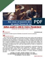 HORA SANTA CON EL PAPA FRANCISCO. San José, maestro de oración de santa Teresa de Jesús.