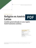 Religión en América Latina. Cambio Generalizado Es Una Región Históricamente Católica