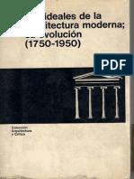 COLLINS, - Los Ideales de La Arquitectura Moderna Su Evolución-1750-1950 -Cap1