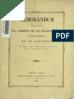 Memorandum Sobre La Actitud Del Gobierno de Los Estados Unidos de Norte América en El Pacífico. Presentado a Las Cancillerías Del Plata Por ...... (1882)