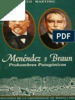 Menéndez y Braun. Prohombres Patagónicos. (2001)
