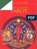 Kazanlar Fatima - A Megalmodott Tarot