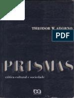ADORNO, T. Anotações Sobre Kafka in Prismas - Crítica Cultural e Sociedade